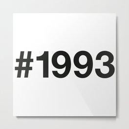1993 Metal Print