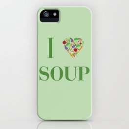 I heart Soup iPhone Case