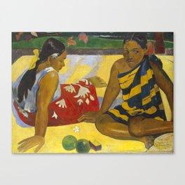 Parau Api / What's news? by Paul Gauguin Canvas Print