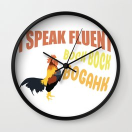 Funny language fluent cock chicken nonsense gift Wall Clock