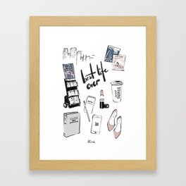 BEST LIFE EVER Framed Art Print