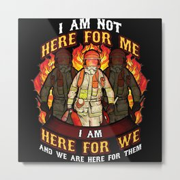 We Are Here For Them - Gift Metal Print