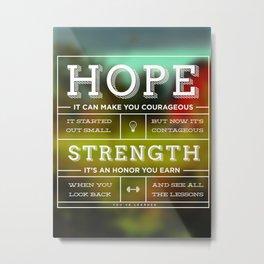 Hope & Strength Metal Print