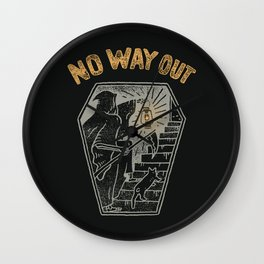 No Way Out Wall Clock