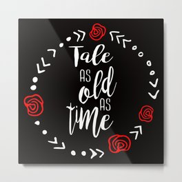 Beauty and the Beast: Tale as Old as Time Metal Print