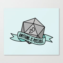 Anything is Possible D20 Canvas Print