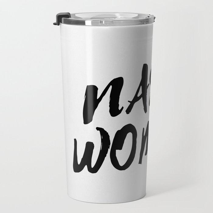 Nasty Woman II Travel Mug