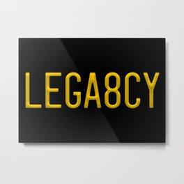 LEGA8CY Metal Print