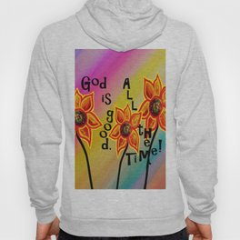 God is Good All the Time Hoody