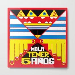 Mola Tener 5 Años / It´s Cool to be 5. Metal Print