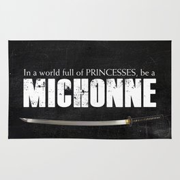 In a World full of Princesses, be a Michonne - black Rug