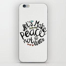 Peace Not War iPhone Skin