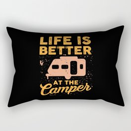 Camping - Life Is Better At The Camper Rectangular Pillow