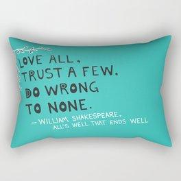 William Shakespeare Love All Quote Rectangular Pillow