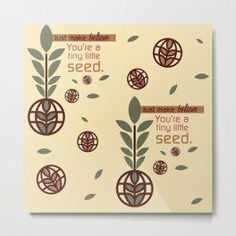Tiny Little Seed Metal Print