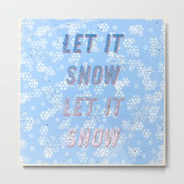 Let it snow, let it snow - A Hell Songbook Edition Metal Print
