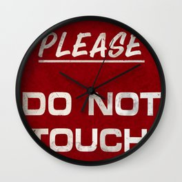 Do not touch Wall Clock