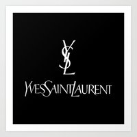 ysl Art Prints featuring YSL by I Love Decor
