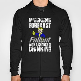 Fallout Weekend Forecast - funny drinking with Vault Boy Hoody