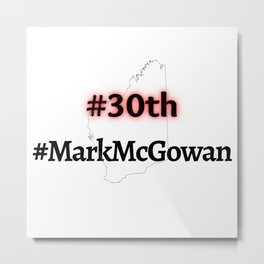 Western Australia Election Mark McGowan Metal Print