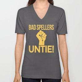BAD SPELLERS UNTIE! (Blue) Unisex V-Neck