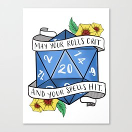 May Your Rolls Crit and Your Spells Hit Canvas Print
