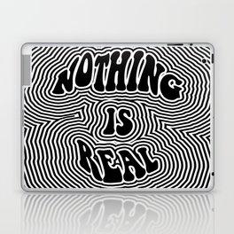 Nothing is Real Laptop & iPad Skin