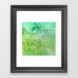 Daydreaming is Free Framed Art Print