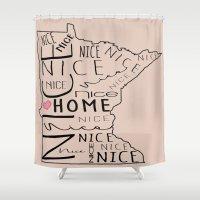 minnesota Shower Curtains featuring Minnesota Nice by MeganAnn