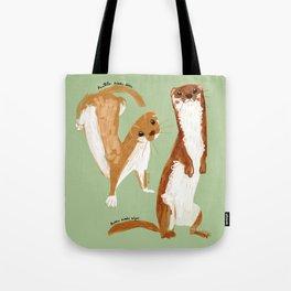 Funny Weasel ( Mustela nivalis ) Tote Bag