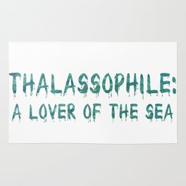 Thalassophile: A Lover Of The Sea Rug