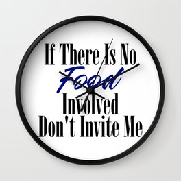 Food Party Invitation Only Glutton Junk Foodie Meme Wall Clock