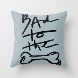 Bad to the Bone | Blue Throw Pillow