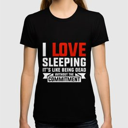 I Love Sleeping Funny Animal Shirt Sloth Lazy Cute Design T-shirt