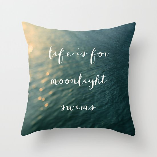 Life Is For Moonlight Swims Throw Pillow