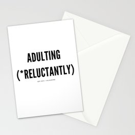 Adulting (*Reluctantly) Stationery Cards