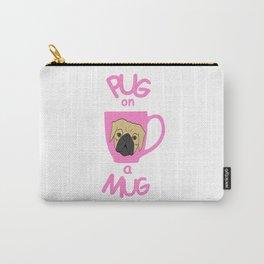 Pug On A Mug Pink Carry-All Pouch