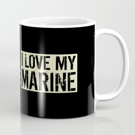 I Love My Marine Coffee Mug