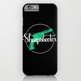 The Sharpshooter iPhone Case