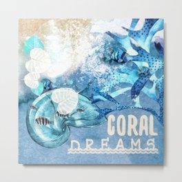 Coral Dreams Metal Print