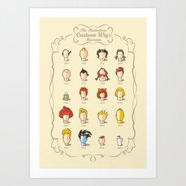 The Marvelous Cartoon Wigs Museum Art Print
