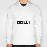 chill Hoodies featuring Chill by awkwardxadolescent