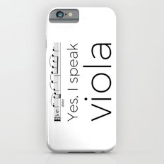 I speak viola iPhone 6s Slim Case