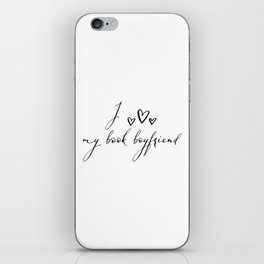 <3 My Book Boyfriend iPhone Skin