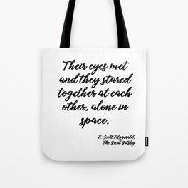 Their eyes met - Fitzgerald quote Tote Bag