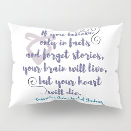 STORIES   CASSANDRA CLARE, LORD OF SHADOWS Pillow Sham