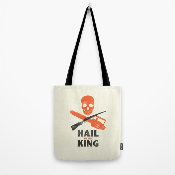 Hail to the King! Tote Bag