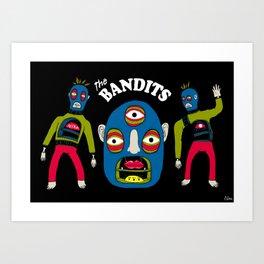 The Bandits Art Print