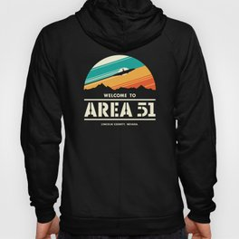 Welome to Area 51 Hoody