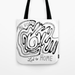 All Roads Lead to Home Tote Bag